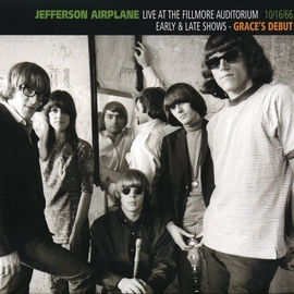 Jefferson Airplane альбом Live At The Fillmore Auditorium 10/16/66 (Early & Late Shows - Grace's Debut)