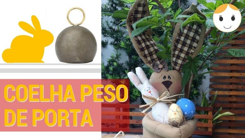 COELHA PESO DE PORTA - Patchwork/Costura 30/01 às 17h - Drica TV