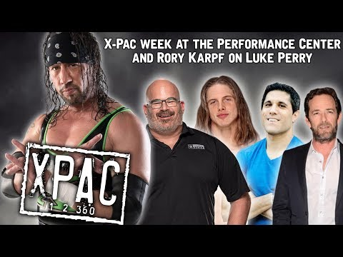 X-Pac week at the Performance Center and Rory Karpf on Luke Perry on X-Pac 12360 Ep. 130