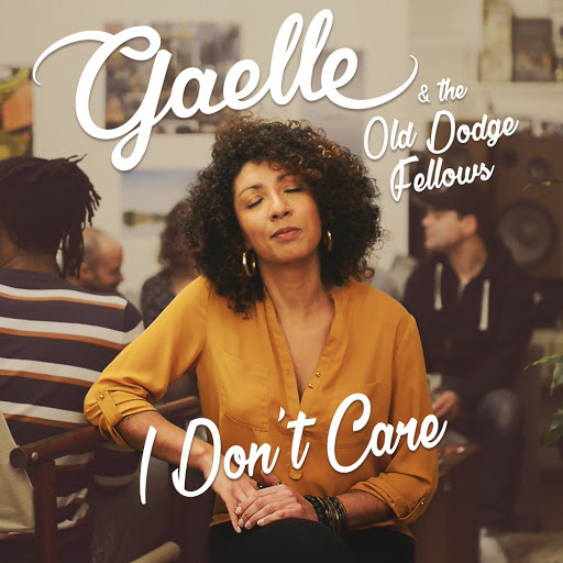gaelle album I Don't Care