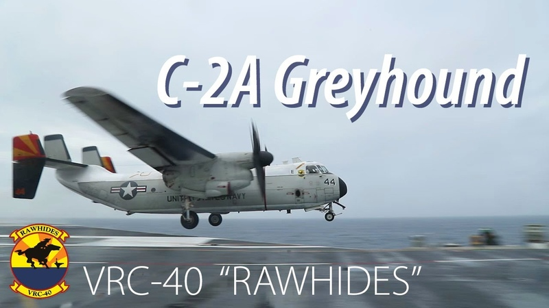C-2A Greyhounds from VRC-40 Rawhides Launch