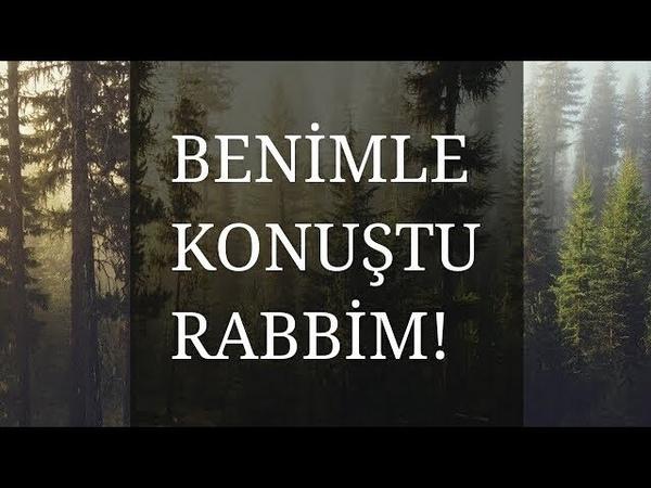 Benimle Konuştu Rabbim! (Video Lyrics)