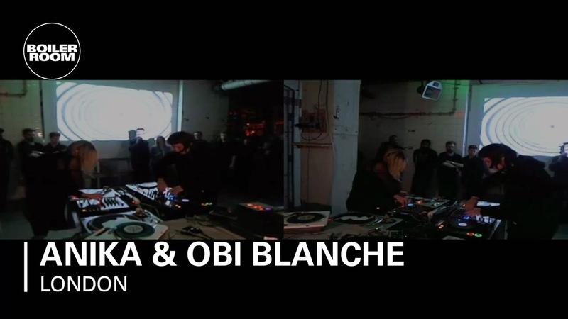 Anika Obi Blanche 40 min Boiler Room DJ Set