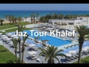 Jaz Tour Khalef, Sousse, Tunisia - 5 star hotel