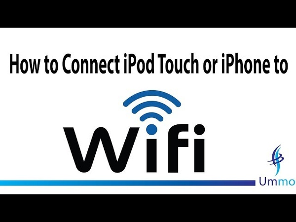 How to Connect iPod Touch or iPhone to Wi Fi