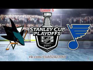 San Jose Sharks vs St. Louis Blues |  | Western Conference Final | Game 6 | NHL Stanley Cup Playoff 2018-2019 | RU