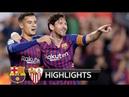 MESSI 1 Goal vs KING RONALDO Barca 4 2 Sevilla All Goals Highlights Barcelona vs Sevilla