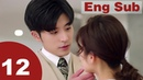 Well Intended Love 12【Eng Sub】