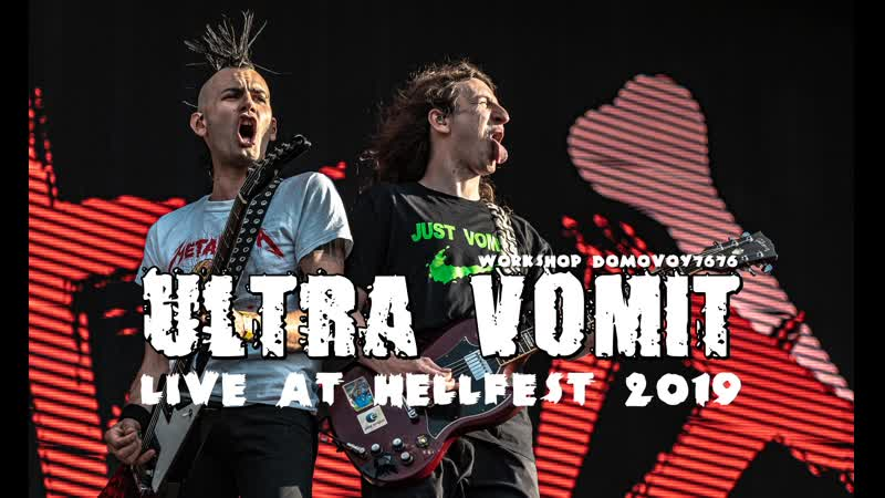 ULTRA VOMIT - Live At Hellfest 2019