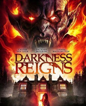 Правление тьмы / Darkness Reigns (2017)  смотреть онлайн