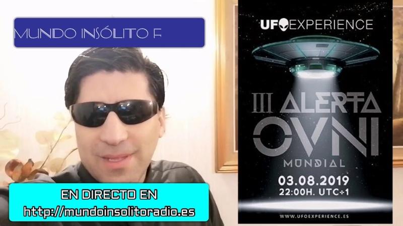 3ª ALERTA MUNDIAL OVNI 2019 UFO EXPERIENCE MUNDO INSÓLITO RADIO