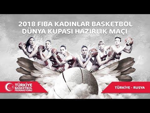 Türkiye - Rusya A Milli Kadın Takımı Dünya Kupası Hazırlık Maçı