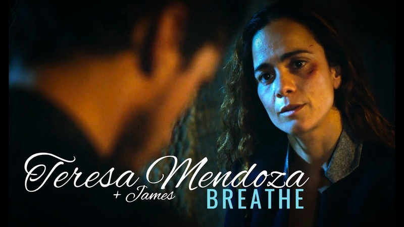 Teresa Mendoza || Breathe