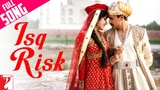 Isq Risk - Full Song Mere Brother Ki Dulhan Imran Khan Katrina Kaif Rahat Fateh Ali Khan