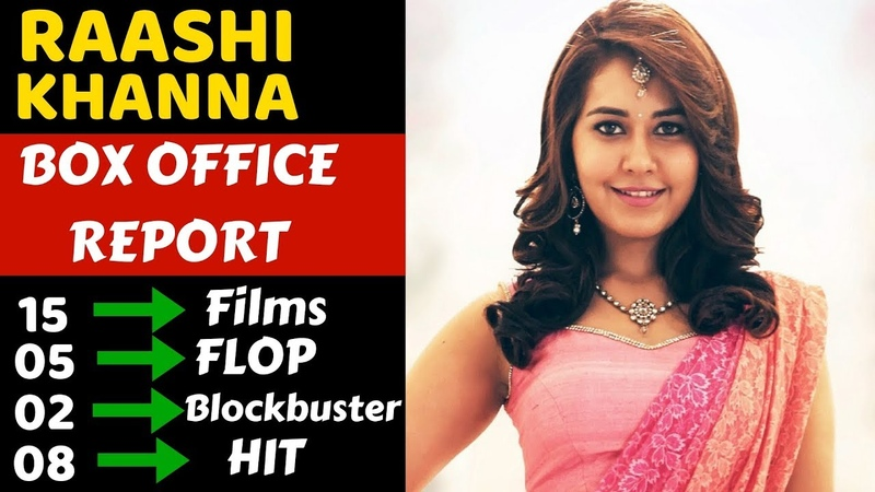 Rashi Khanna Box Office Collection Analysis Hit, Flop and Blockbuster Movies List