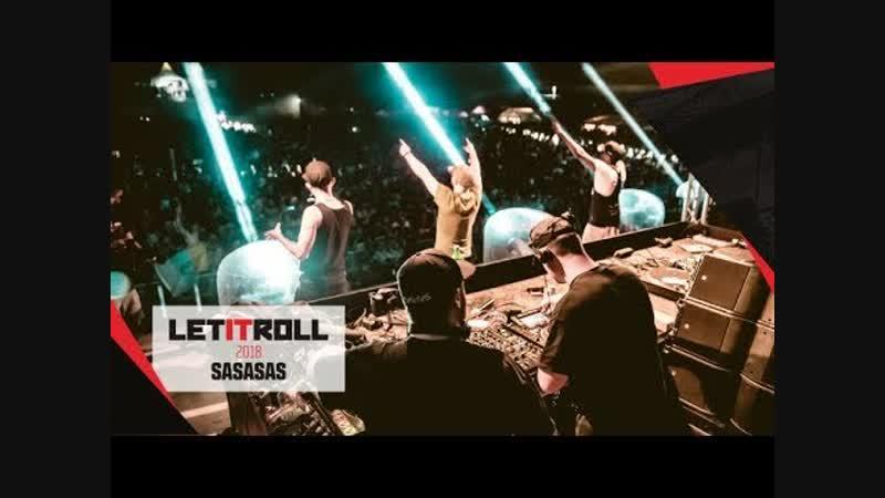 SASASAS - Let It Roll 02.08.2018 www.dabstep.ru