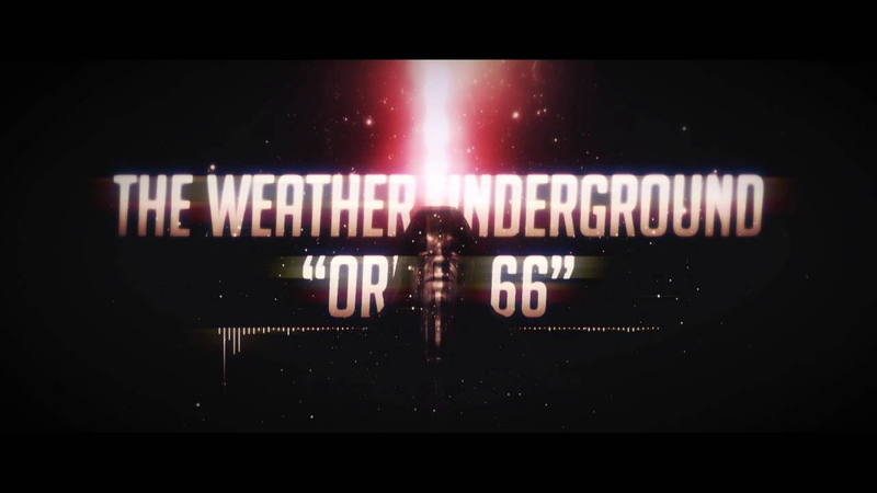 The Weather Underground - Order 66 (Official Video)