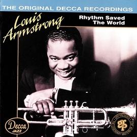 Louis Armstrong альбом Rhythm Saved The World