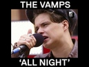 The vamps exclusive acoustic performance of All Night