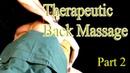 Therapeutic Back Massage Routine Part 2