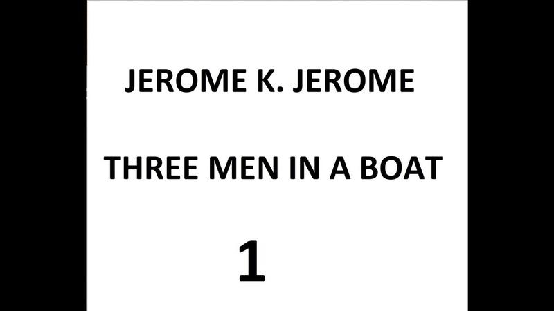 Jerome K. Jerome - Three men in a boat 1