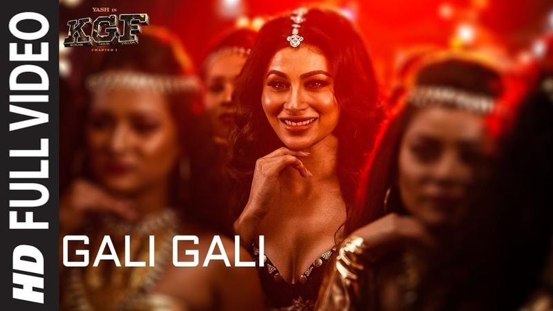 Gali Gali Full Video Song   KGF   Neha Kakkar   Mouni Roy   Tanishk Bagchi   Rashmi Virag  T-SERIES