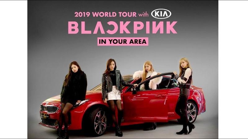 KIA as BLACKPINK 2019 WORLD TOUR SPONSOR