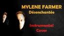 Mylene Farmer Désenchantée Rock Cover Instrumentale par Shelter Grey 18