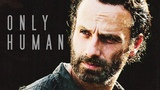 Rick Grimes Only Human