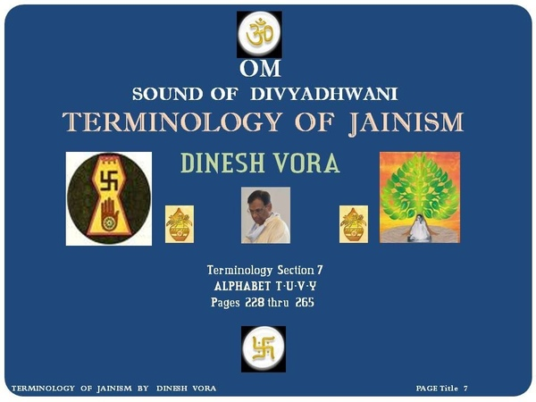 Terminology of Jainism, Section 7 of 8, Pages 234 to 272 - DINESH VORA