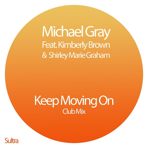 Michael Gray альбом Keep Moving On (Club Mix)