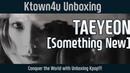 Ktown4u Unboxing TAEYEON SNSD 3rd Mini SOMETHING NEW 태연 소녀시대 언박싱