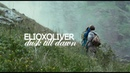 ELIOOLIVER | YOU'LL NEVER BE ALONE