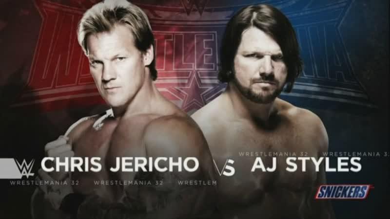 WWE Mania WrestleMania 32 AJ Styles vs Chris Jericho