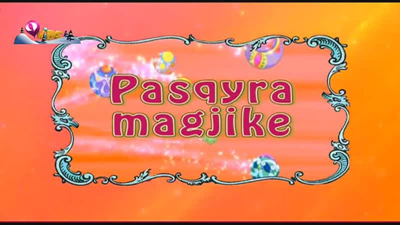Pop Piksi Sezoni 1 Episodi 7 Pasqyra magjike EPISODI I PLOTË