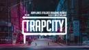 B.o.B ft. Hayley Williams - Airplanes (Folded Dragons Remix)