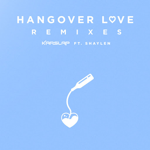 Kap Slap альбом Hangover Love (Remixes)