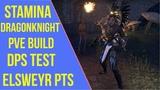 ESO - Stamina Dragonknight PVE Build Elsweyr PTS DPS Test