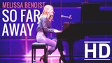 Melissa Benoist - So Far Away HD (From Beautiful The Carole King Musical)