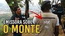 Emissora SBT sobe o monte para entrevistar DACIOLO