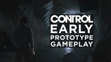 Control Early Prototype Gameplay + Comparison