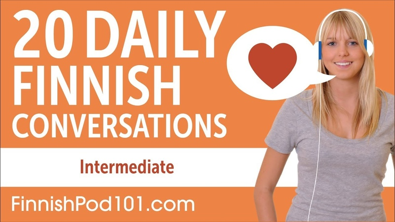 20 daily Finnish conversations. Intermediate