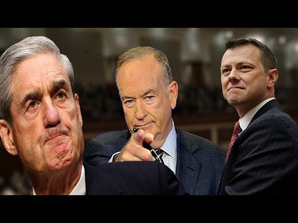 """""""THEY HATE TRUMP SO MUCH!!"""" O Reilly UNVEILED The DEEP Connections Mueller Probe, Strozk And MORE!"""