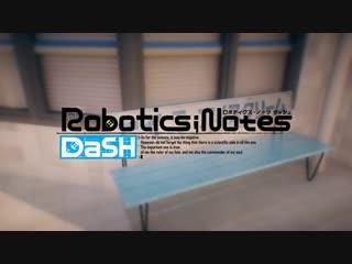 拡張科学ADV『ROBOTICS;NOTES DaSH』(PS4 _ Switch)プロモーションムービー