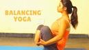 Simple Yoga to Improve Balance Posture | Yoga Pose for Kidneys, Thyroid Prostate Glands