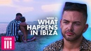 What Happens In Ibiza: Week 3 | One Hot Summer