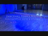 FEMALE DANCEHALL ROUTINE PANISHCHEVA &amp GIRLS