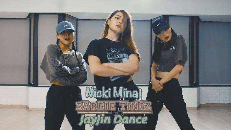 Nicki Minaj - Barbie Tingz : JayJin Choreography