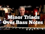 Music Theory and Composition - Minor Triads Over Bass Notes