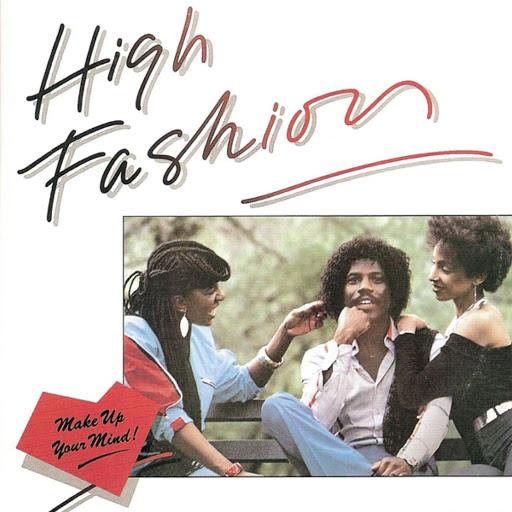 High Fashion альбом Make Up Your Mind (Original Album)